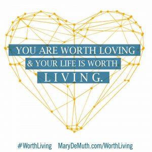 Worth Living 3